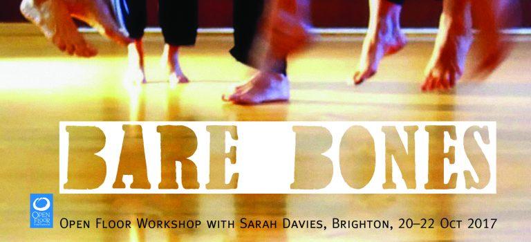 Bare Bones – Open Floor workshop in Brighton